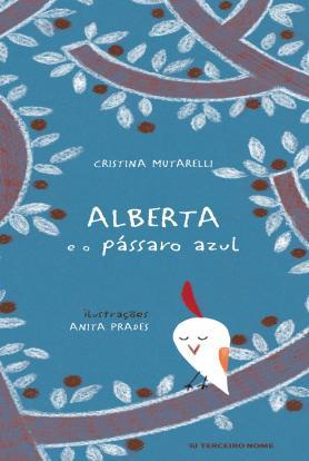 Alberta e o pássaro azul
