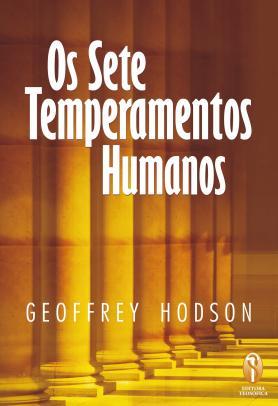 Os Sete Temperamentos Humanos