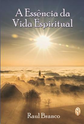 A essência da vida espiritual