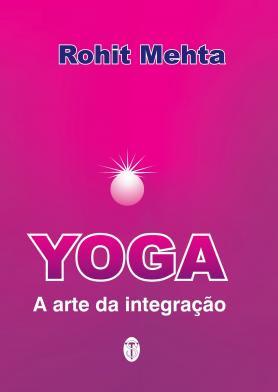 Yoga - A arte da integração
