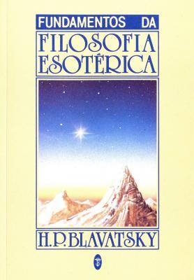 Fundamentos da Filosofia Esotérica