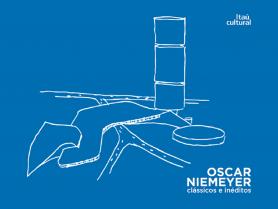 Oscar Niemeyer: clássicos e inéditos