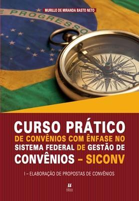 Curso Prático de Convênios com Ênfase no Sistema Federal de Gestão de Convênios -SICONV