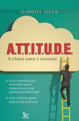 Attitude: a chave para o sucesso
