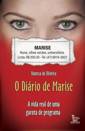 O Diário de Marise - a vida real de uma garota de programa