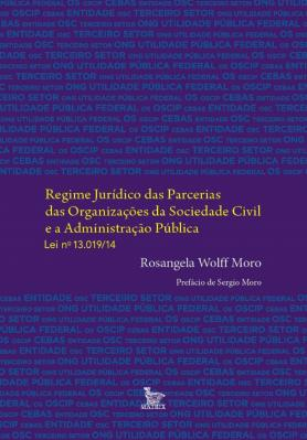 Regime jurídico das parcerias das organizações da sociedade civil e a administração pública