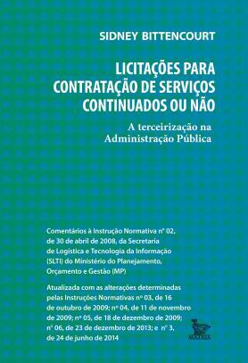 Licitações para contratação de serviços continuados ou não