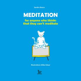 Meditation for everyone who think can't meditate