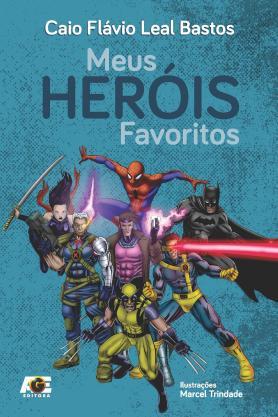 Meus heróis favoritos