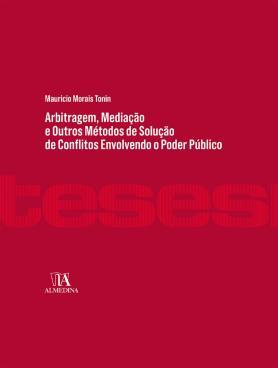 Arbitragem, Mediação e Outros Métodos de Solução de Conflitos Envolvendo o Poder Público