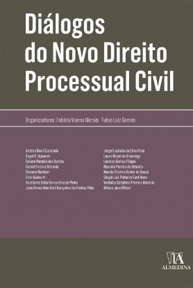 Diálogos do Novo Direito Processual Civil