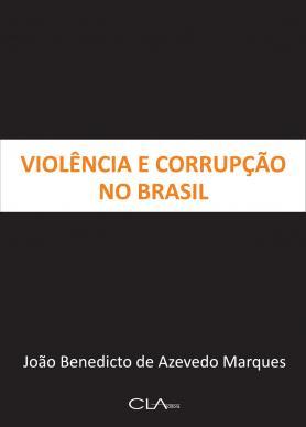 Violência e Corrupção no Brasil