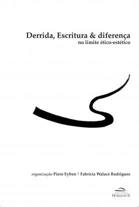 Derrida, escritura & diferença