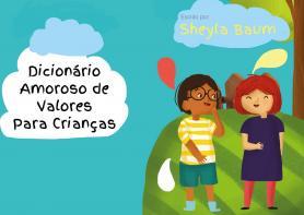 Dicionário amoroso de valores para crianças