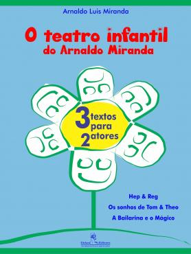 O teatro infantil do Arnaldo Miranda