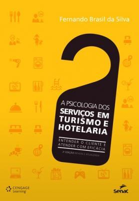 A psicologia dos serviços em Turismo e Hotelaria