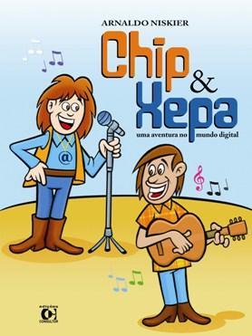 Chip & Xepa: Uma Aventura no Mundo Digital