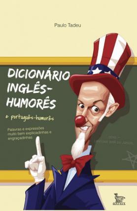 Dicionário Inglês-humorês e Português-humorês