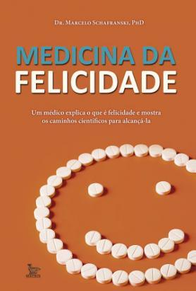 Medicina da Felicidade