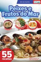 Arte da Cozinha Ed. 10 - Peixes e Frutos do Mar