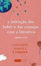 A interação dos bebês e das crianças com a literatura