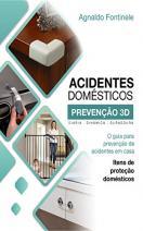O guia para prevenção de acidentes em casa