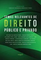 Temas relevantes de Direito público e privado