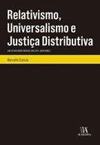 Relativismo, Universalismo e Justiça Distributiva