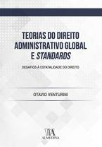 Teorias do Direito Administrativo Global e Standards