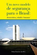 Um novo modelo de segurança para o Brasil