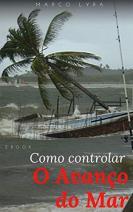 Como controlar o avanço do mar