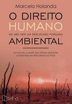O direito humano de não ser um deslocado forçado ambiental