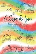 A Saga dos Igam; Um Romance Sobre Imigrantes Refugiados e Desbravadores