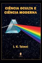 A Ciência Oculta e a Ciência Moderna