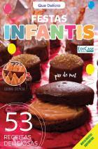 Que Delícia Ed. 10 - Festas Infantis