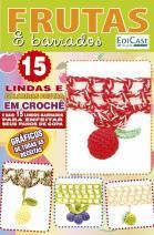 Arte com Estilo Ed. 38 – Barradinhos Frutas