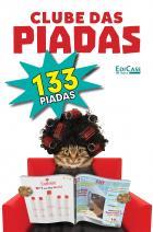 Clube das Piadas Ed. 1 - 133 Piadas Adultas