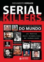 Serial Killers - Documento Verdade