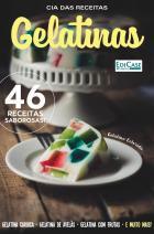 Cia das Receitas Ed. 1 - Gelatinas