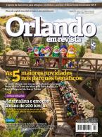 Orlando em Revista Ed. 9 - As 5 Maiores Novidades nos Parques Temáticos