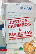 JUSTIÇA, CARIMBOS & BOLACHAS