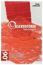 Revista Observatório Itaú Cultural N° 06: Os Profissionais da Cultura: Formação para o Setor Cultural