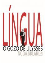 Língua - O gozo de Ulysses