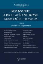 Repensando a regulação no Brasil