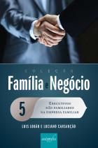 Executivos não familiares na empresa familiar