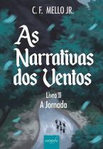 As narrativas dos ventos - Livro II