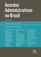 Acordos Administrativos no Brasil: Teoria e Prática
