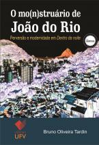 O mo(n)struário de João do Rio