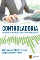 Controladoria - Conceitos e Aplicações Para Gestão Empresarial