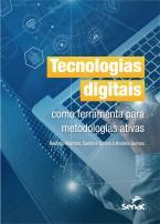 Tecnologias digitais como ferramenta para metodologias ativas